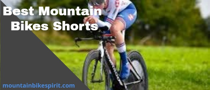 Best Mountain Bikes Shorts