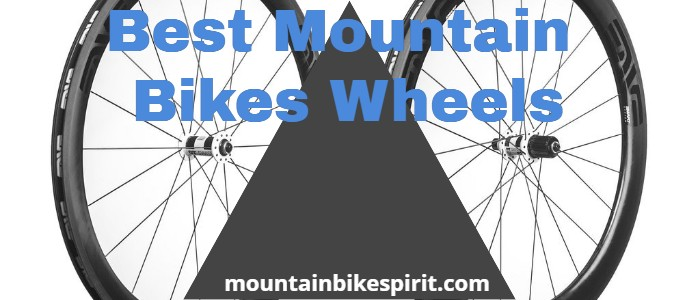 Best Mountain Bikes Wheels