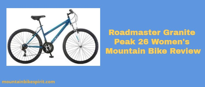 Roadmaster Granite Peak 26 Womens Mountain Bike Review