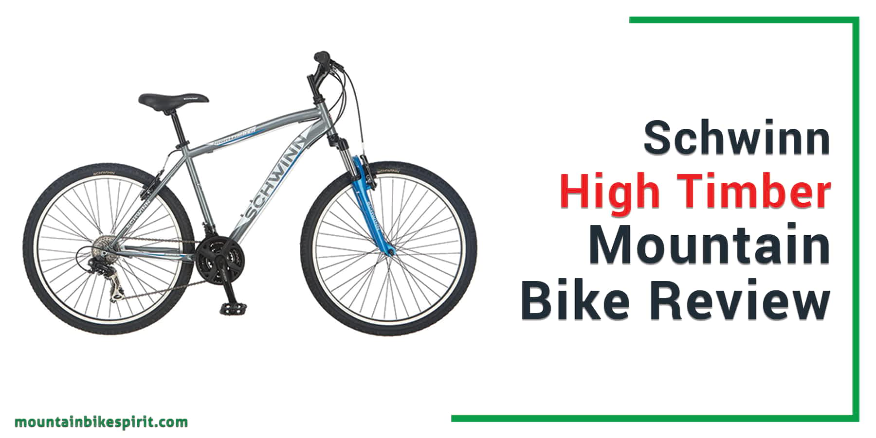 Schwinn High Timber Mountain Bicycle-Review