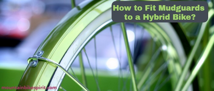 How to Fit Mudguards to a Hybrid Bike