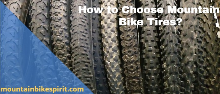 How to choose mountain bike tires