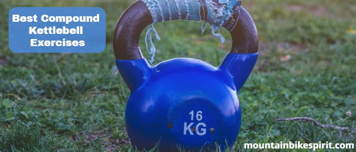 Best Compound Kettlebell Exercises