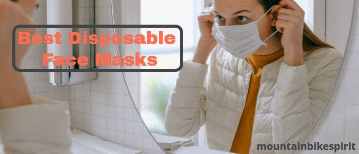 Best Disposable Face Masks